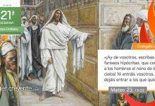 """Photo of Evangelio del día 23 agosto 2021 (""""¡Ay de vosotros, hipócritas!"""")"""