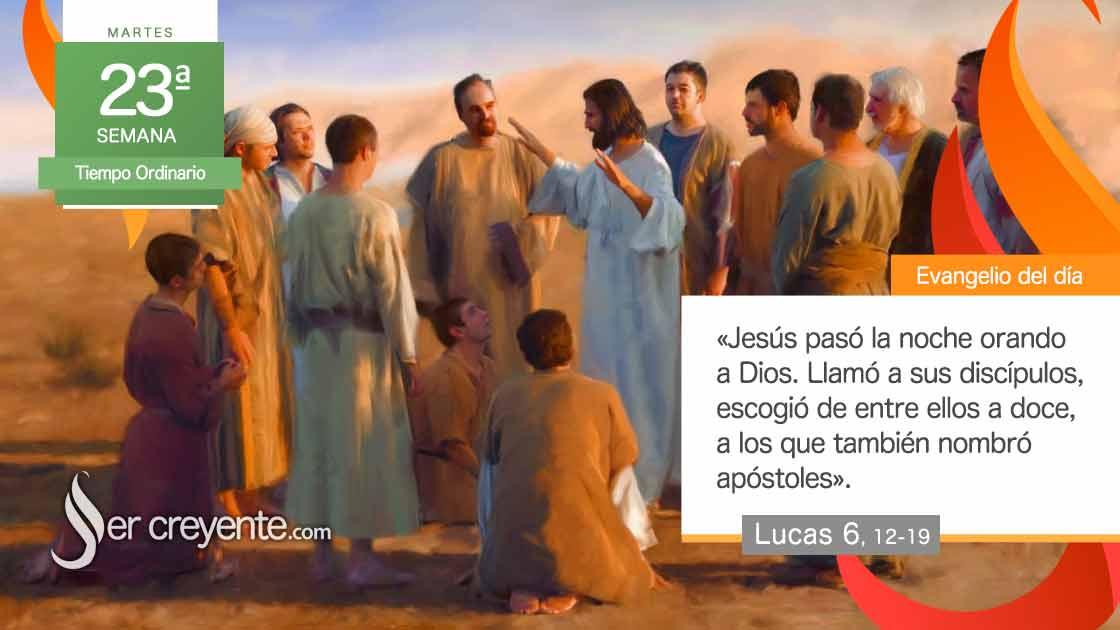 martes 23 xxiii tiempo ordinario discipulos apostoles