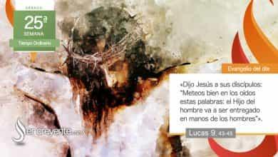 """Photo of Evangelio del día 25 septiembre 2021 (""""El Hijo del hombre va a ser entregado"""")"""
