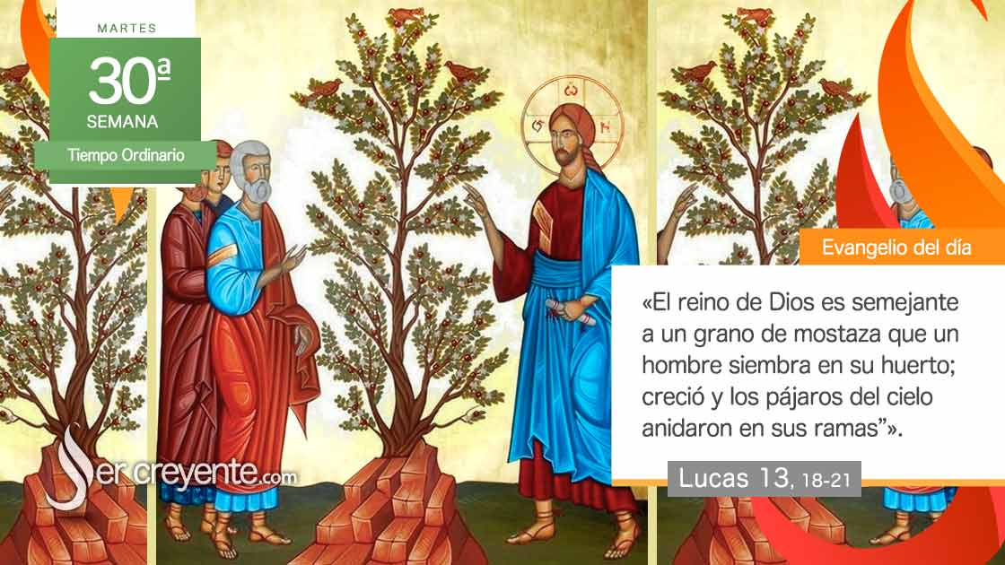 martes 30 xxx tiempo ordinario El reino es semejante a un grano de mostaza