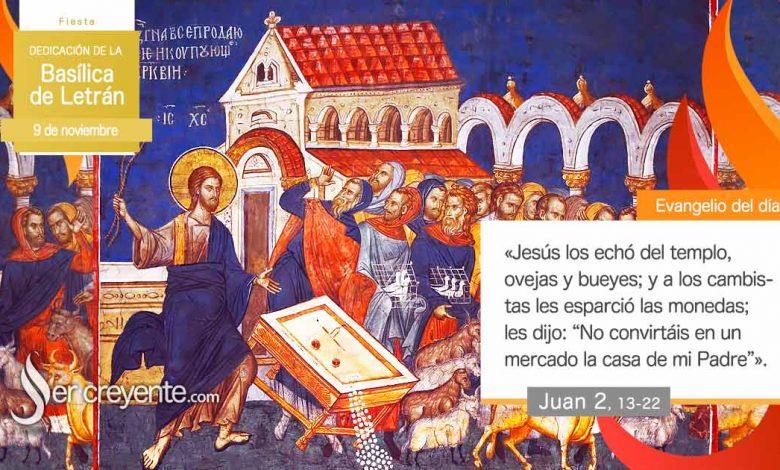 Photo of Evangelio del día 9 noviembre 2020 (Dedicación de la Basílica de Letrán)