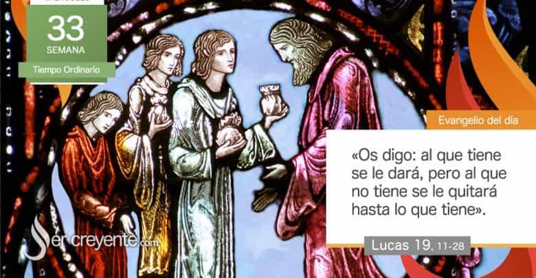 """Photo of Evangelio del día 18 noviembre 2020 (""""Muy bien, has sido fiel en lo pequeño"""")"""