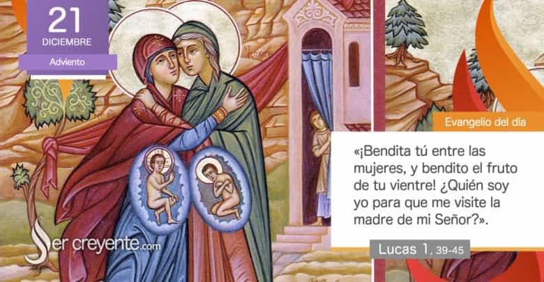 """Photo of Evangelio del día 21 diciembre 2020 (""""¡Bendita tú entre las mujeres!"""")"""