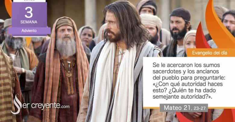 """Photo of Evangelio del día 14 diciembre 2020 (""""¿Con qué autoridad haces esto?"""")"""
