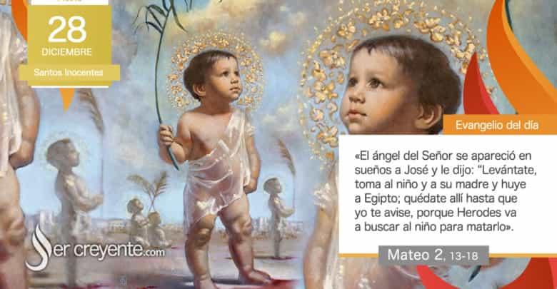 Photo of Evangelio del día 28 diciembre 2020 (Santos Inocentes)