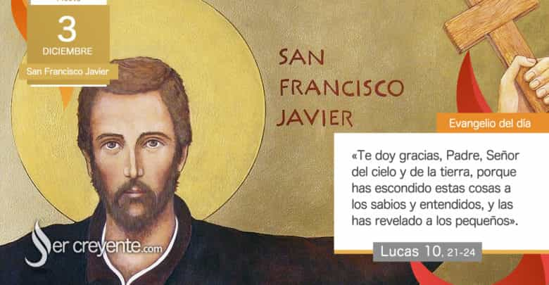 Photo of Evangelio del día 3 diciembre 2020 (San Francisco Javier)