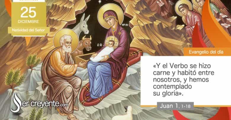 Photo of Evangelio del día 25 diciembre 2020 (Natividad del Señor)