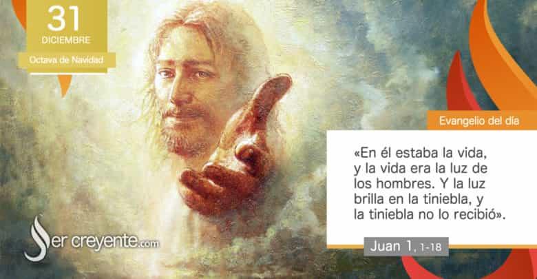 """Photo of Evangelio del día 31 diciembre 2020 (""""Y el Verbo se hizo carne"""")"""