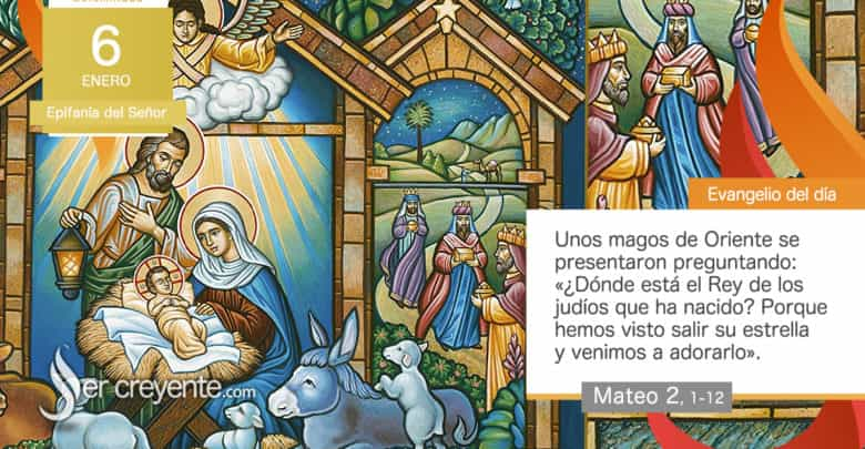 Photo of Evangelio del día 6 enero 2021 (Epifanía del Señor – Reyes Magos)