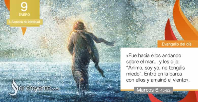 """Photo of Evangelio del día 9 enero 2021 (""""Ánimo, soy yo, no tengáis miedo"""")"""