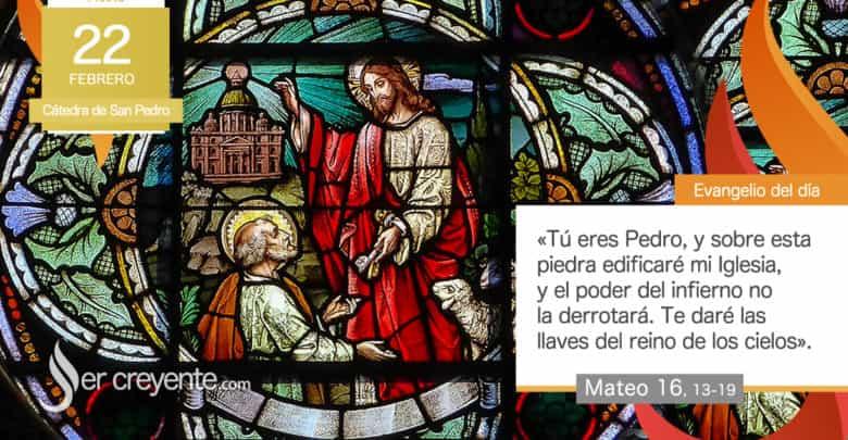 Photo of Evangelio del día 22 febrero 2021 (Cátedra de San Pedro, apóstol)