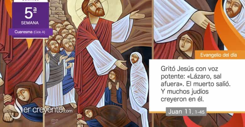 Photo of #EvangelioDelDia – 29 marzo 2020 (La Resurrección de Lázaro)