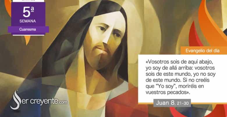 """Photo of #EvangelioDelDia – 31 marzo 2020 (""""Yo no soy de este mundo"""")"""