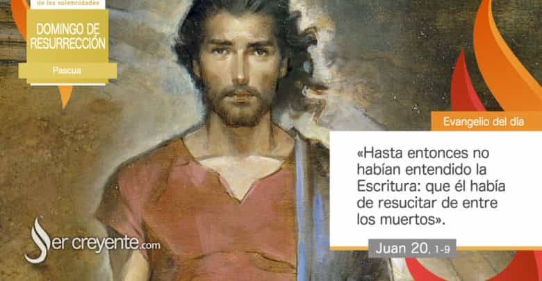 Photo of Evangelio del día 4 abril 2021 (Domingo de Resurrección)