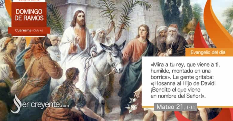 Photo of #EvangelioDelDia – 5 abril 2020 (Domingo de Ramos)