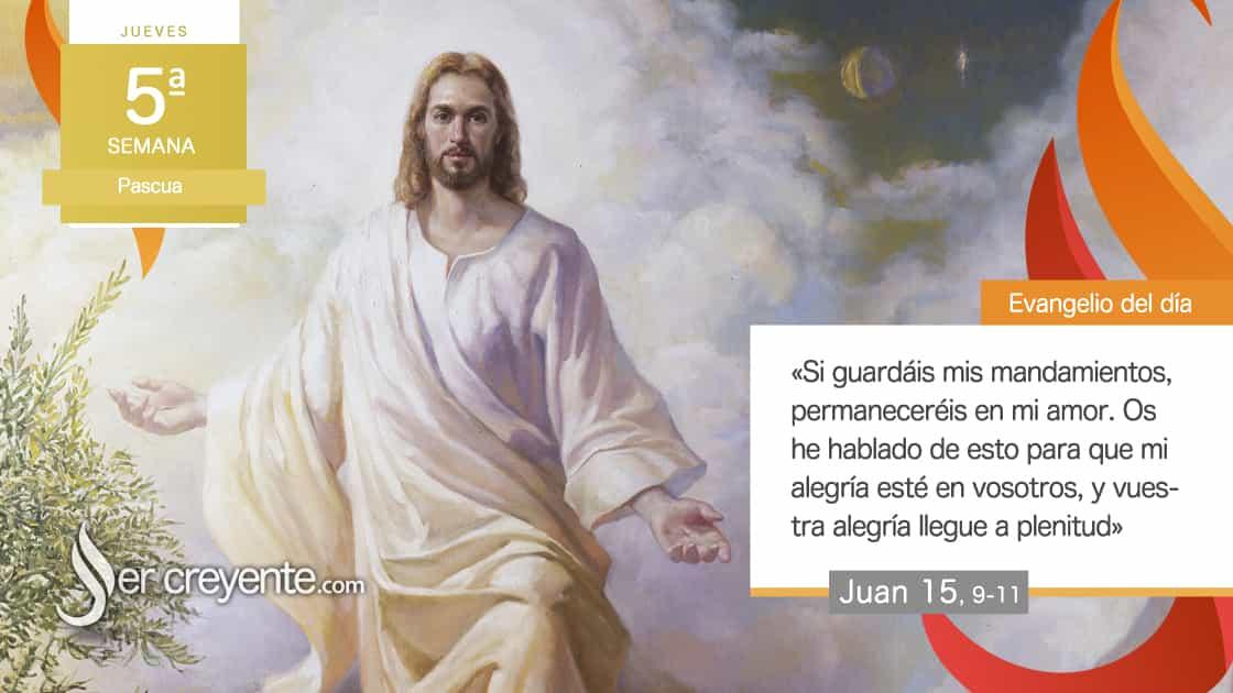 Jueves V Pascua Permaneced en mi amor