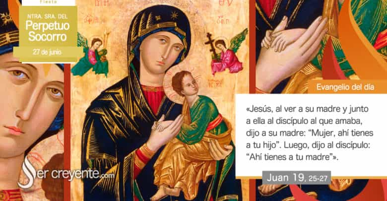 Photo of #EvangelioDelDia – 27 junio 2020 (Virgen del Perpetuo Socorro)