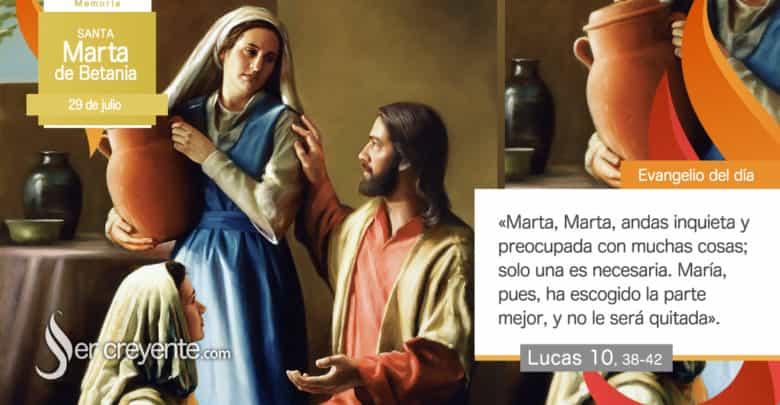 Photo of Evangelio del día 29 julio 2021 (Santa Marta de Betania)