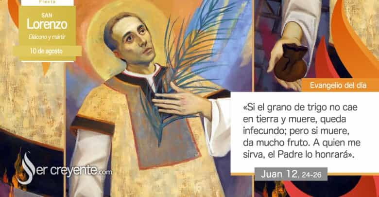 Photo of #EvangelioDelDia – 10 agosto 2020 (San Lorenzo, diácono y mártir)