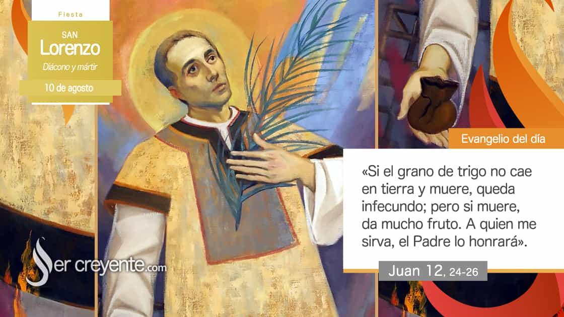 10 agosto san lorenzo diacono y martir