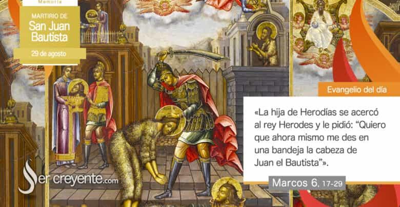 Photo of #EvangelioDelDia – 29 agosto 2020 (Martirio de San Juan Bautista)