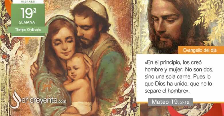 """Photo of Evangelio del día 13 agosto 2021 (""""Lo que Dios ha unido, que no lo separe el hombre"""")"""