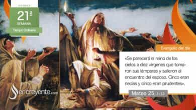 """Photo of Evangelio del día 27 agosto 2020 (""""¡Llega el esposo, salid a su encuentro!"""")"""