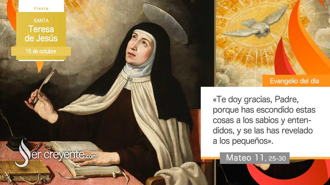 15 octubre Santa Teresa de Jesus de Avila