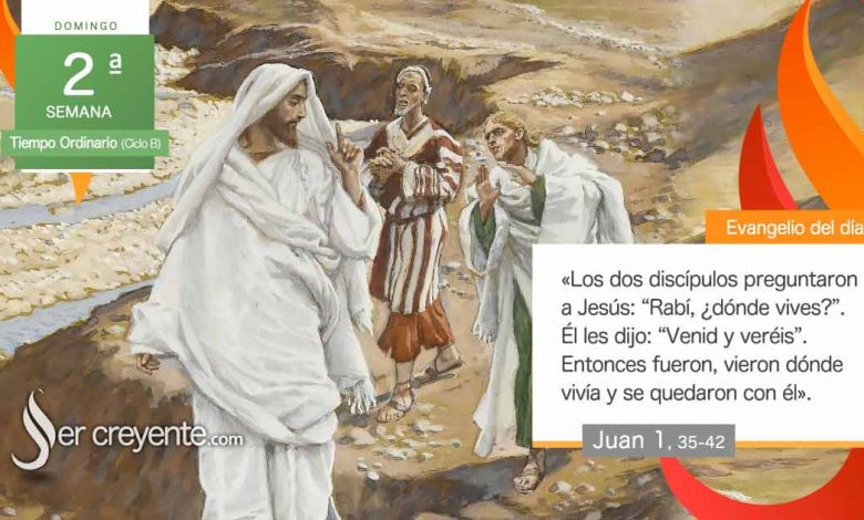 """Photo of Evangelio del día 17 enero 2021 (""""Vieron dónde vivía y se quedaron con él"""")"""