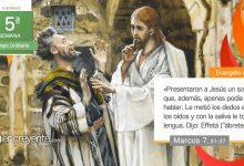 """Photo of Evangelio del día 12 febrero 2021 (Dijo Jesús: """"Effetá, esto es, ábrete"""")"""