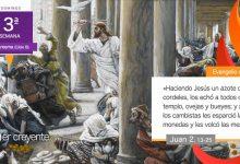 """Photo of Evangelio del día 7 marzo 2021 (""""Jesús los echó a todos del templo"""")"""