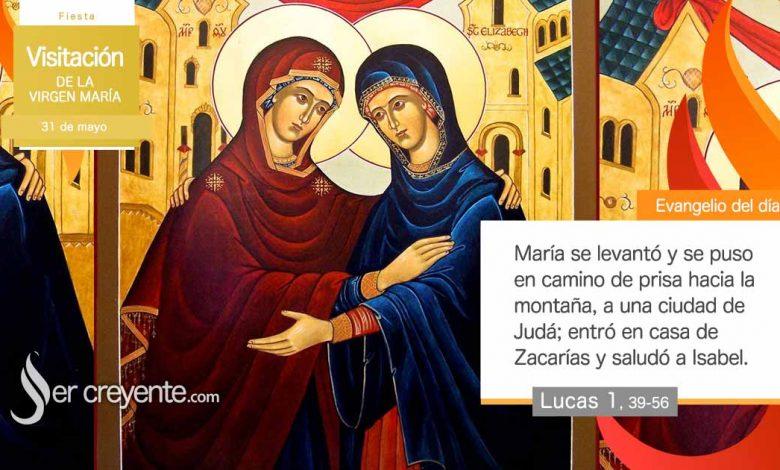 Photo of Evangelio del día 31 mayo 2021 (Visitación de la Virgen María)