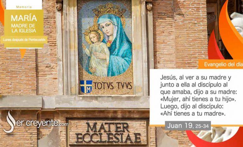 Photo of Evangelio del día 24 mayo 2021 (María, Madre de la Iglesia)