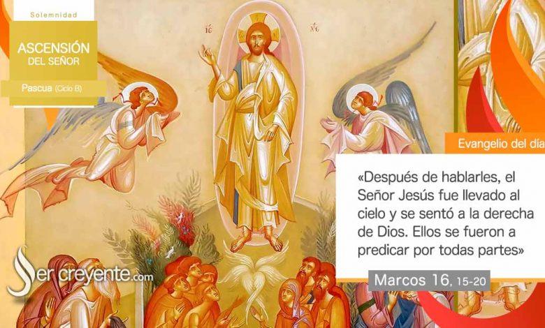 Photo of Evangelio del día 16 mayo 2021 (Ascensión del Señor)