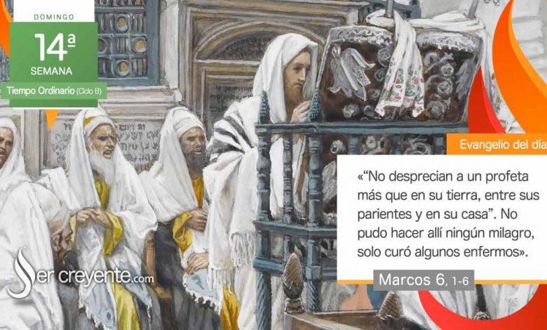 """Photo of Evangelio del día 4 julio 2021 (""""No desprecian a un profeta más que en su tierra"""")"""