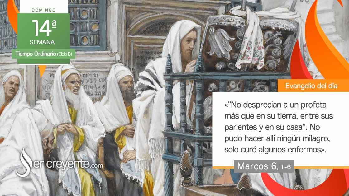 domingo 14 xiv tiempo ordinario ciclo b nadie es profeta en su tierra