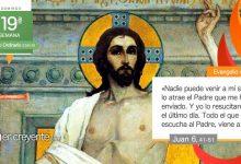 """Photo of Evangelio del día 8 agosto 2021 (""""El que cree tiene vida eterna"""")"""