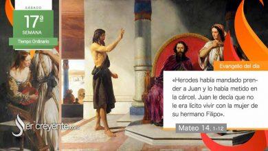 """Photo of Evangelio del día 31 julio 2021 (""""Herodes había mandado prender a Juan"""")"""