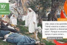 """Photo of Evangelio del día 18 julio 2021 (""""Venid vosotros a solas a descansar"""")"""