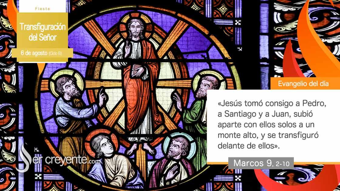 6 agosto transfiguracion del señor ciclo b