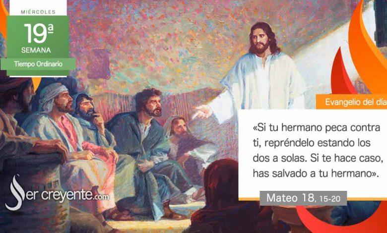 """Photo of Evangelio del día 11 agosto 2021 (""""Si tu hermano peca, repréndelo a solas"""")"""