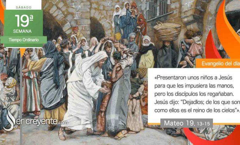 """Photo of Evangelio del día 14 agosto 2021 (""""No impidáis a los niños acercarse a mí"""")"""