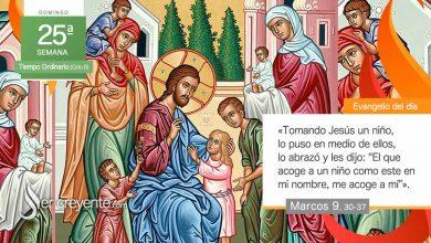"""Photo of Evangelio del día 19 septiembre 2021 (""""El que acoge a un niño, me acoge a mí"""")"""