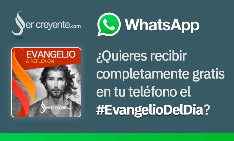 evangelio del dia de hoy whatsapp